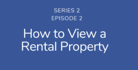 How to view a rental property | Podcast S2E2